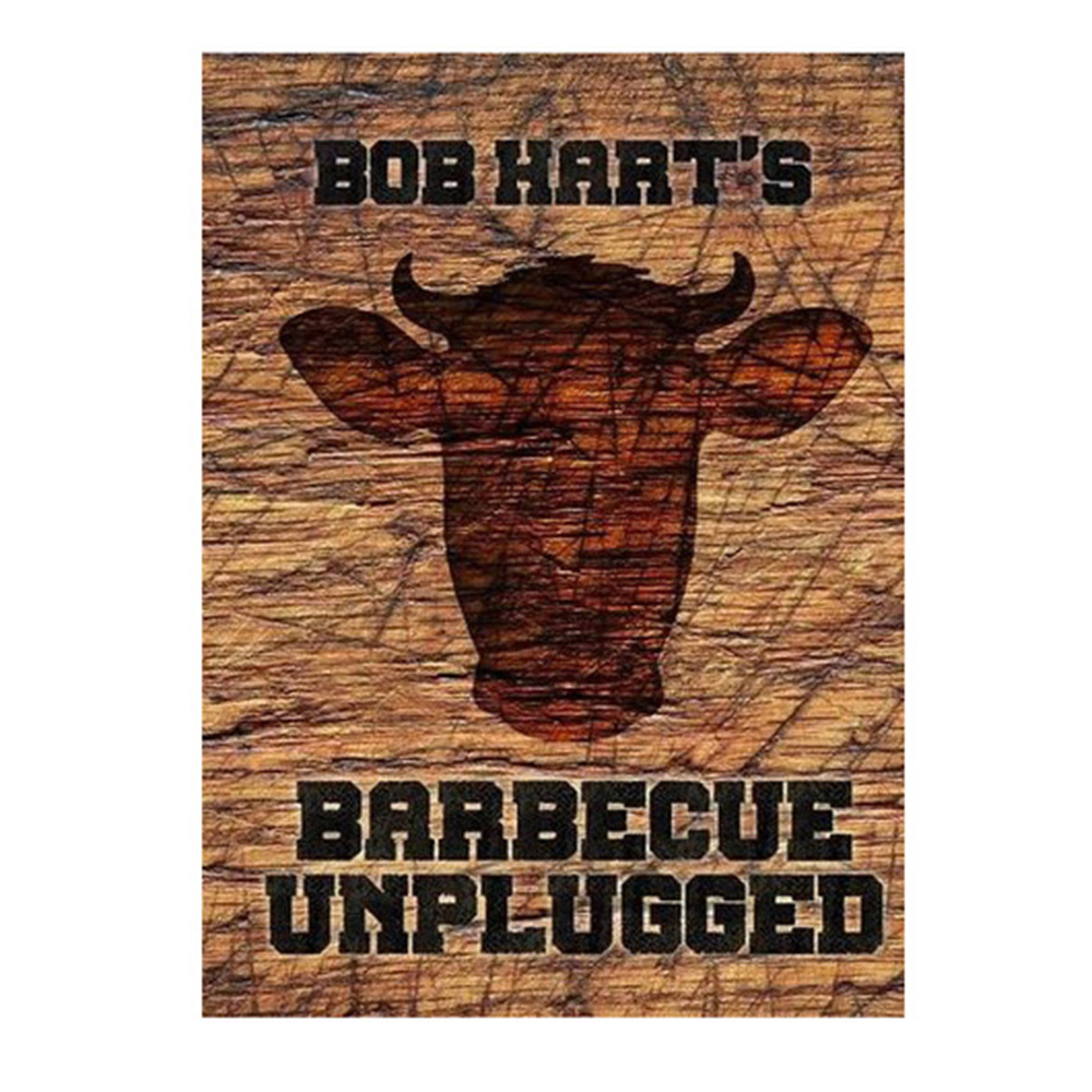 Barbeque Unplugged by Bob Hart