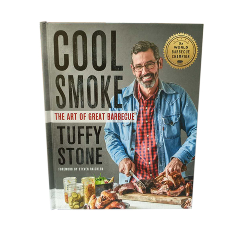 Tuffy Stone Cool Smoke: The Art of Great Barbecue